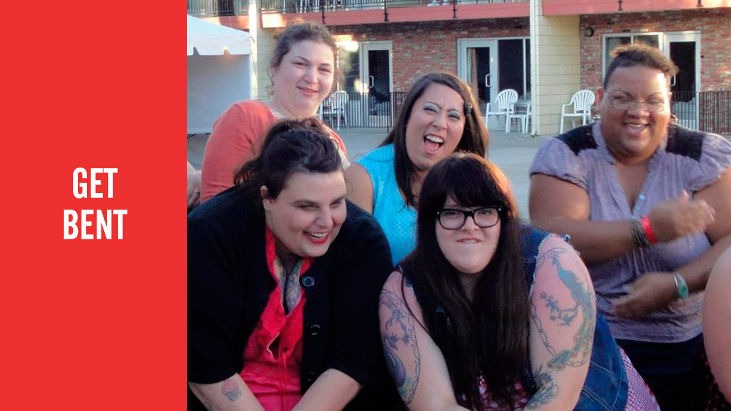 GET BENT. Photo of five laughing, irreverent fat queers making faces.